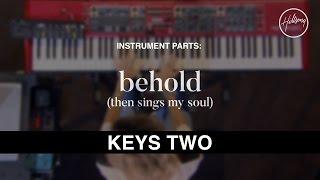 Keys Two - Instrumental - Behold (Then Sings My Soul)