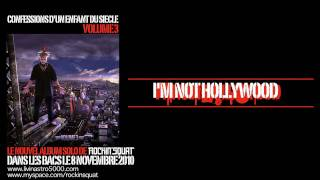 Rockin'Squat - I'm Not Hollywood (Son Officiel)