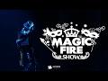 MAGIC FIRE SHOW | 14.02.2017