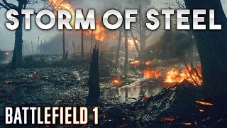 "Battlefield 1 ""Storm of Steel"" Gameplay 