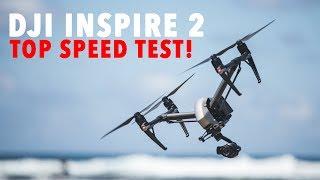 DJI Inspire 2 TOP SPEED TEST!