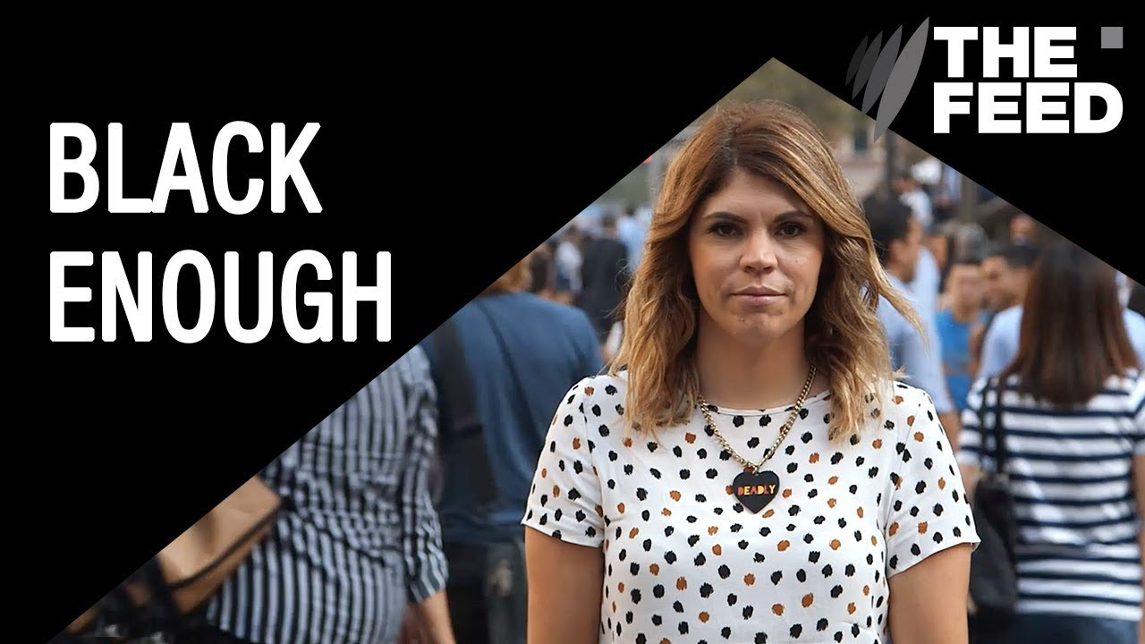 Black Enough? Life as a fair-skinned Aborigine person in australia
