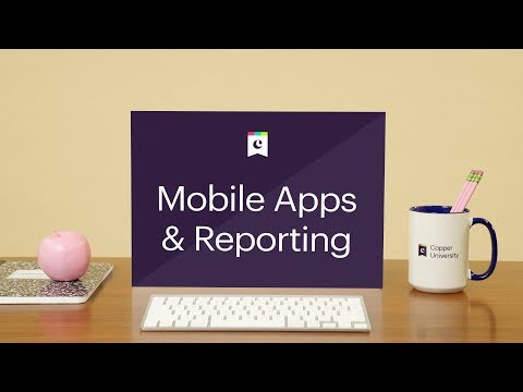 Mobile Apps & Reporting