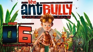 The Ant Bully Walkthrough Part 6 (Wii, PS2, Gamecube, PC) - Seed Bombs & Wasp Battle