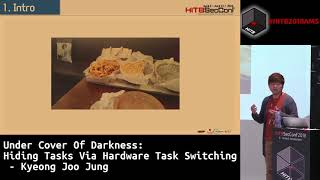 #HITB2018AMS CommSec D2 - Hiding Tasks via Hardware Task Switching - Kyeong Joo Jung