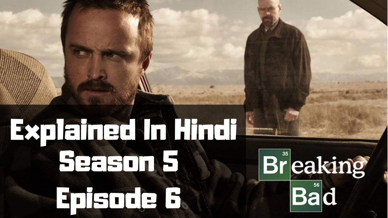 Download Breaking Bad Season 5 Episode 6 Explained In Hindi