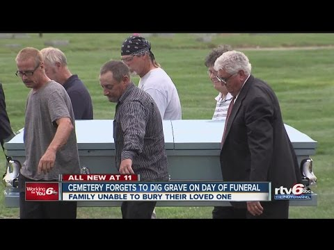 Cemetery forgets to dig grave during funeral