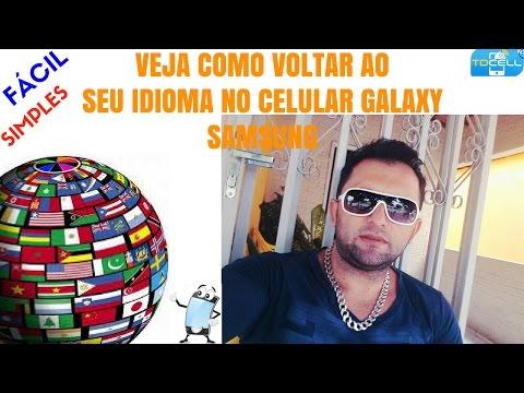 Como Voltar Celular Samsung Para  Idioma Local Português Brasil Ou Qualquer Outro