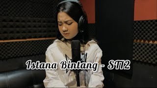 Download lagu Istana Bintang St12 Cover Ratu Aulia