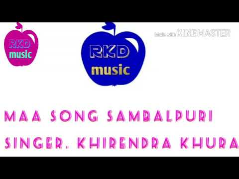 Mui rusi gale maa sunae lori sambalpuri mp3 song singer .khirendra khura