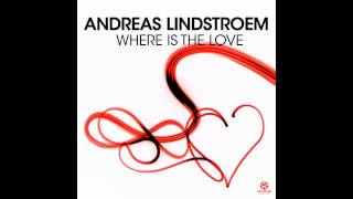 Andreas Lindstroem   Where Is The Love Eric Chase & Marcel Jerome edit TETA