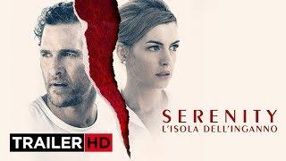SERENITY – L'Isola dell'Inganno | Trailer Ufficiale Italiano HD