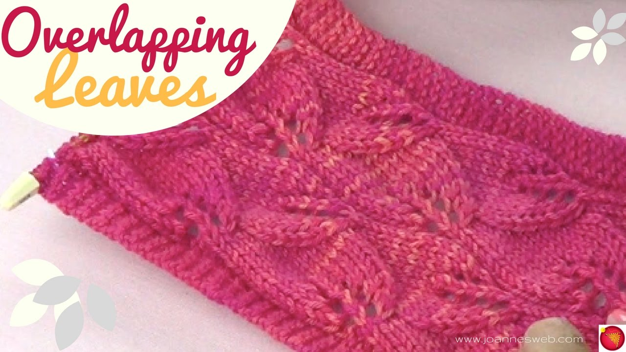Overlapping Leaves Knit Stitch (REVISED) - YouTube