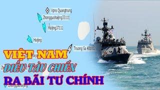 Hai tàu khu trục của Việt Nam có mặt ở Bãi Tư Chính: Nguy cơ hải-chiế-n tăng