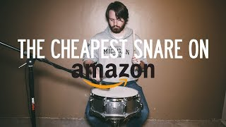 The Cheapest Snare Drum on Amazon