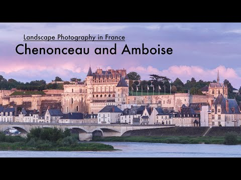 Landscape Photography in France - Loire Valley châteaux