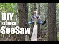 """How to build a DIY """"Giant Redneck See Saw"""" at Tiny House Summer Camp"""