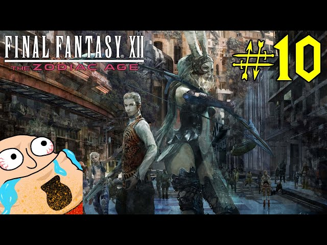 Vince Tries - Final Fantasy XII: The Zodiac Age | Part 10