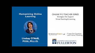 K12 Online Teaching Webinars: Humanizing Online Teaching