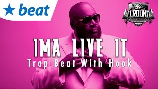Motivational Rap Instrumental x Trap Beat With Hook - Ima Live It
