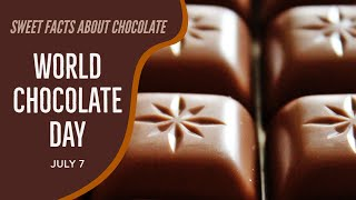 World Chocolate Day 2021 : Some amazing sweet facts about chocolate