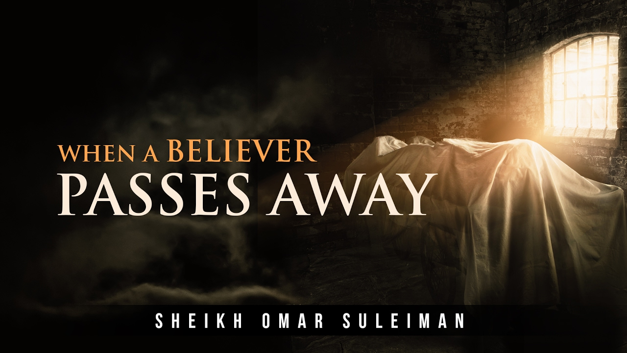 Reuniting With Your Loved Ones After Death – Emotional Reminder by Omar  Suleiman