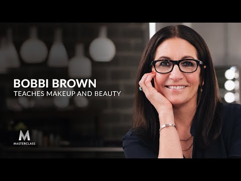 Bobbi Brown Teaches Makeup and Beauty | Official Trailer | MasterClass