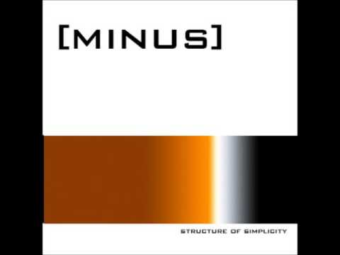 Minus - Structure Of Simplicity (Full Album)