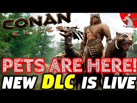 CONAN EXILES PETS UPDATE IS LIVE! NEW DLC SAVAGE FRONTIER!