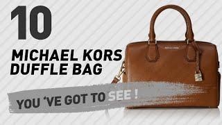 Michael Kors Duffle Bag, Best Sellers Collection // Women Fashion Designer Shop