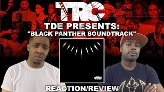 Black Panther Soundtrack Reaction/Review