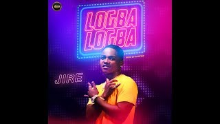 Jire - Logba Logba - (Lyrics Video)