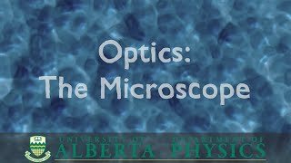 PHYS 130 Optics: The Microscop…