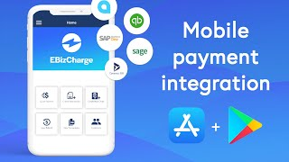 Accept Mobile Payments with EBizCharge | Payment Integration