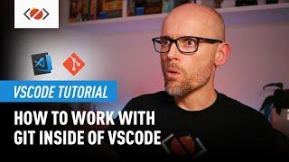 How to use Git inside of VSCode - 2020