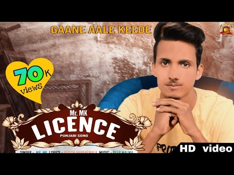 Licence (Full Video) Mr.MK || Bizesh Harkhewala || Deep Malwa || Latest Punjabi Song 2019