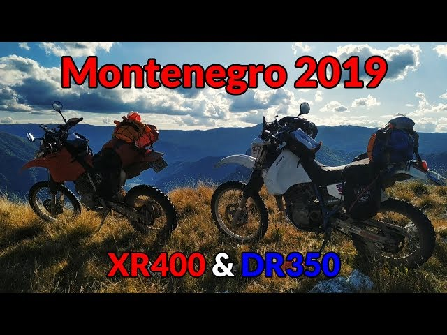 Motorcycle Trip to Montenegro 2019 - XR400 and DR350 on long-distance adventure