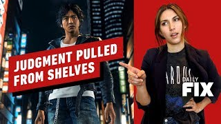 Judgment Pulled Because DRUGS - IGN Daily Fix