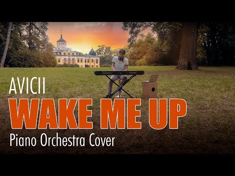 Avicii - Wake Me Up Piano Orchestra Cover
