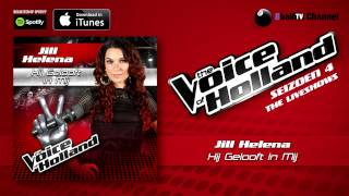 Jill Helena - Hij Gelooft In Mij (Official Audio Of TVOH 4 Liveshows)