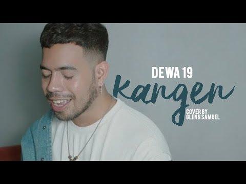 Dewa 19 - Kangen ( Cover By Glenn Samuel )
