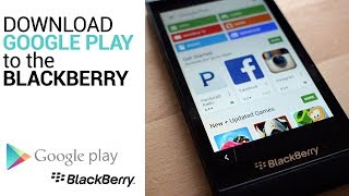 Tutorial Cara Install Aplikasi Dari Google Playstore Di Blackberry Passport Dan