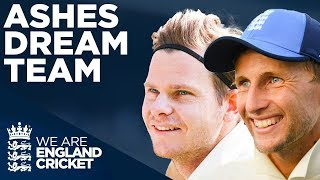 Joe Root vs Steve Smith | Who Will YOU Pick? | Ashes Dream Team