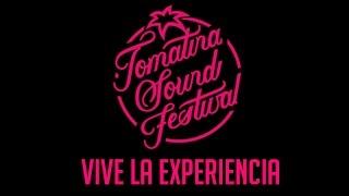 TOMATINA SOUND FESTIVAL - Vive la Experiencia