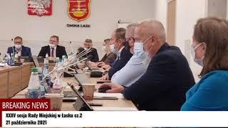 XXXV sesja Rady Miejskiej w Łasku cz.2