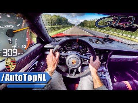 2018 Porsche 911 GT3 AUTOBAHN POV 309km/h ACCELERATION & SOUND by AutoTopNL