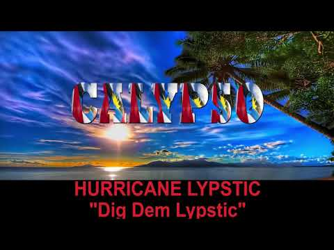 Hurricane Lypstic - Dig Dem Lypstic (Antigua 2019 Calypso)
