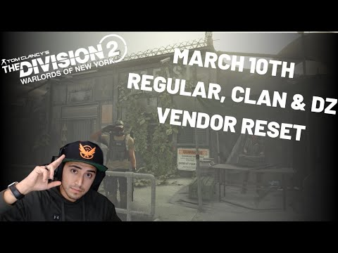 the-division-2-warlords-of-new-york-vendor-reset-march-10th-2020