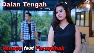 Gambar cover Venada feat. Farasdhak - Dalan Tengah [OFFICIAL]
