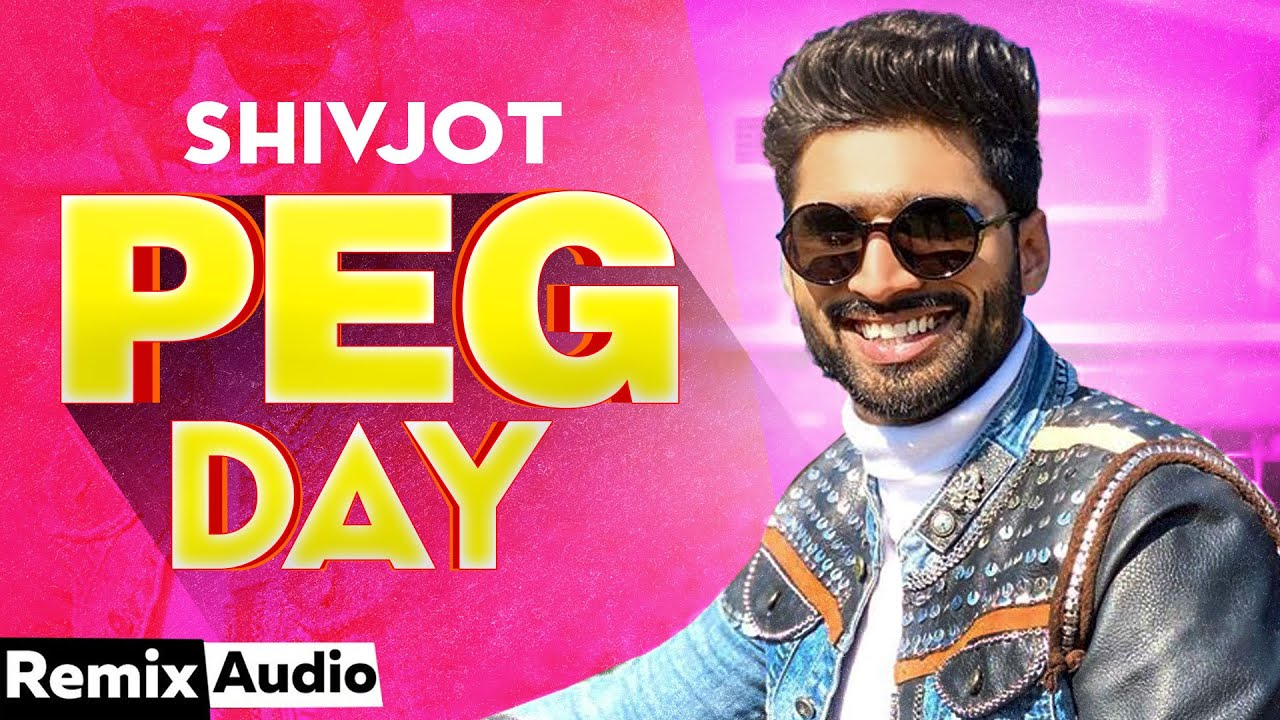 Peg Day (Audio Remix) | Shivjot | Rii | Simar Kaur | Lahoria Production | Exclusive Punjabi Song on NewSongsTV & Youtube